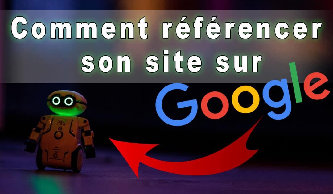 Comment référencer son site sur Google: Le guide complet [2021]