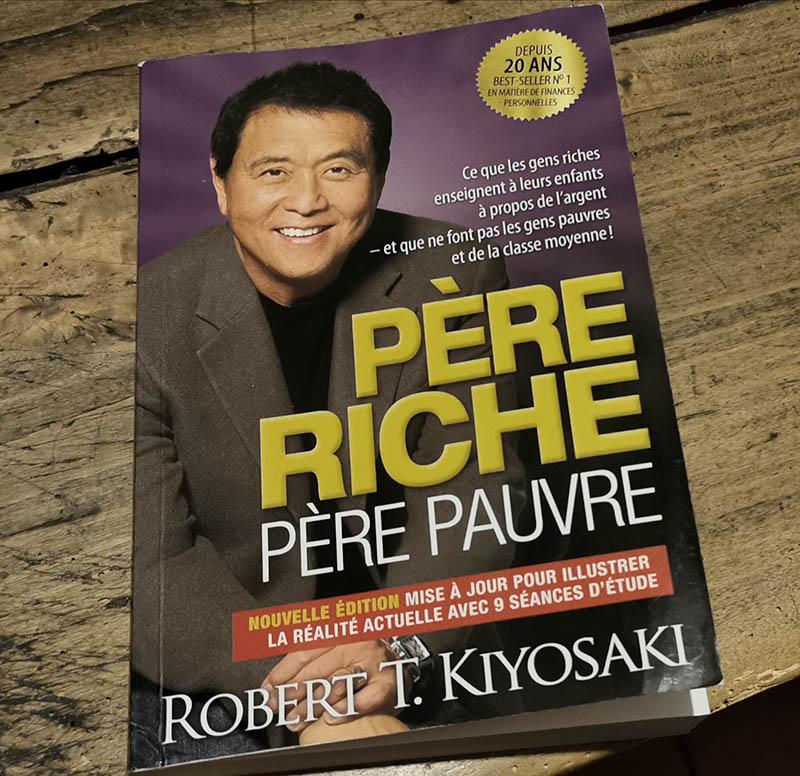 Les meilleurs livres entrepreneurs - Père riche, père pauvre de Robert T. Kiyosaki